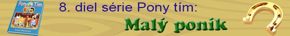 Pony tím 8: Malý poník