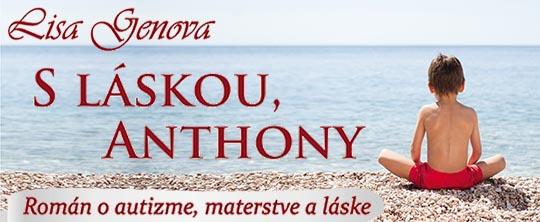 S láskou, Anthony